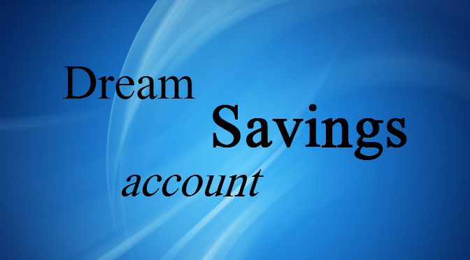DREAM Savings Account
